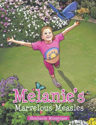Melanie's Marvelous Measles